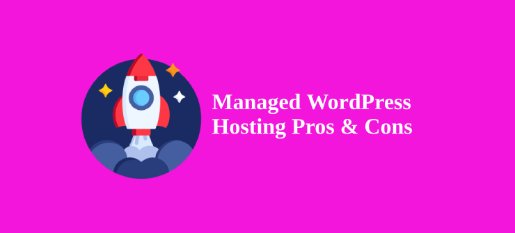 managed-wordpress-hosting-pros-cons